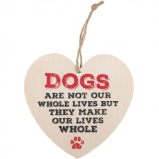 Dogs are not - wooden heart plaque