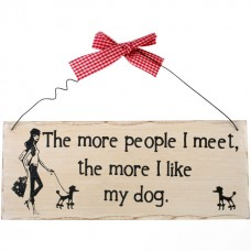The more people I meet wall plaque