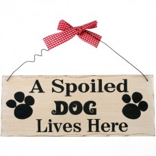 A spoiled dog wall plaque